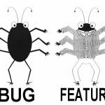 Bugs vs Fonctionalités